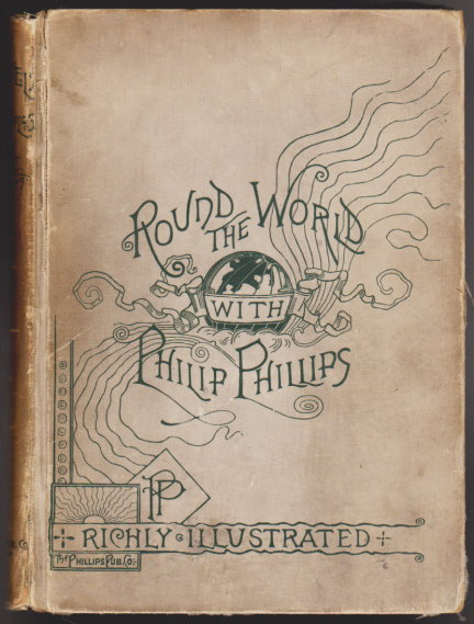 Image for Around the World with Philip Phillips :  Wiith Descriptive Songs and Gem Solos . . .