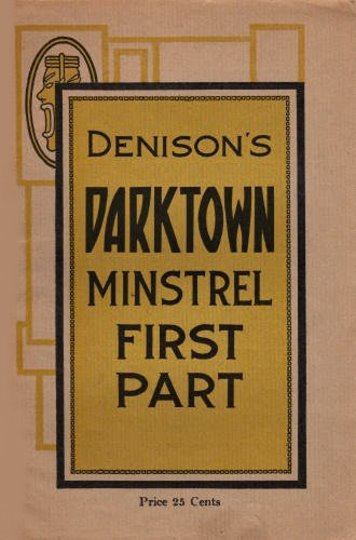 Image for Denison's Darktown Minstrel, First Part :  A Complete Routine for the Circle