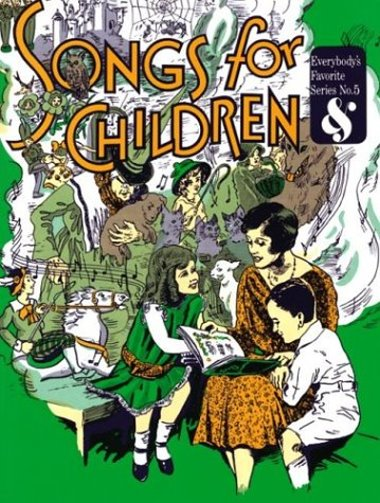 Image for Songs for Children :  Everybody's Favorite Series, Volume 5