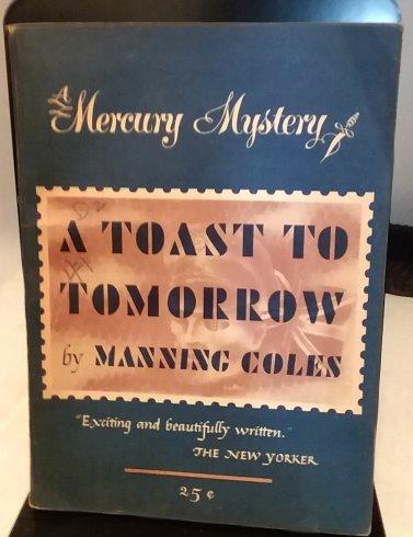 Toast to Tomorrow, a :  A Mercury Mystery
