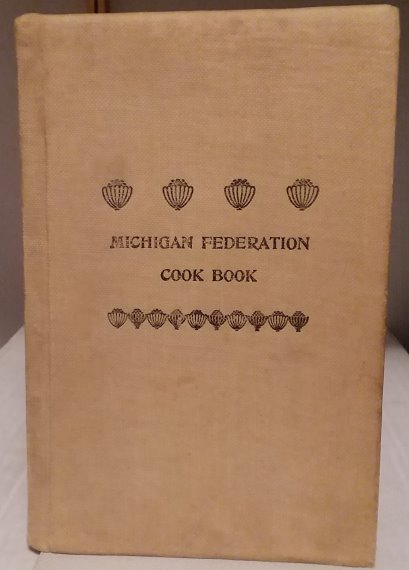 Image for Michigan State Federation Cook Book