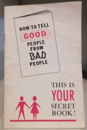Image for How to Tell Good People from Bad People :  This is Your Secret Book