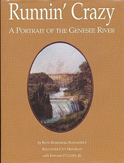 Image for Runnin ' Crazy :  A Portrait of the Genesee River (New York History)