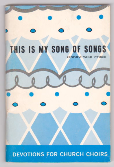 Image for This is My Song of Songs :  Devotions for Church Choirs