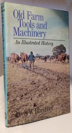 Image for Old Farm Tools and Machinery :  An Illustrated History