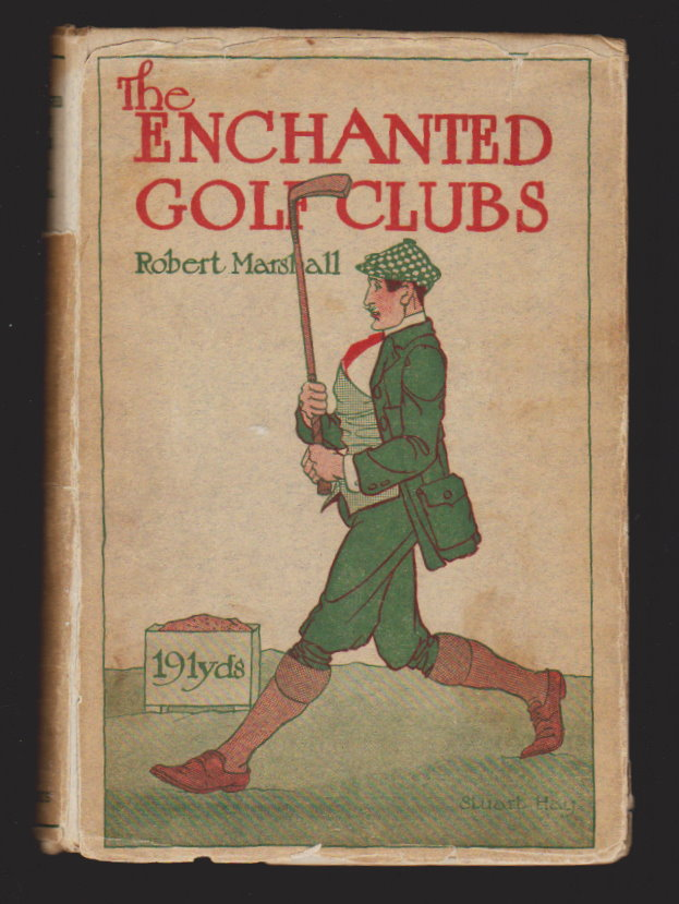 Image for Enchanted Golf Clubs, the :  With Eight Illustrations by Stuart Hay