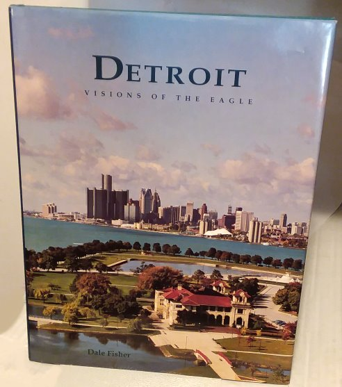 Image for Detroit :  Visions of the Eagle (Signed)
