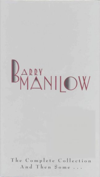 Image for Barry Manilow :  The Complete Collection and Then Some (Box Set, 4 CDs, 1 DVD, 1 Book)