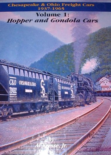 Image for Chesapeake and Ohio Freight Cars, 1937-1965, Volume 1 :  Hopper and Gondola Cars