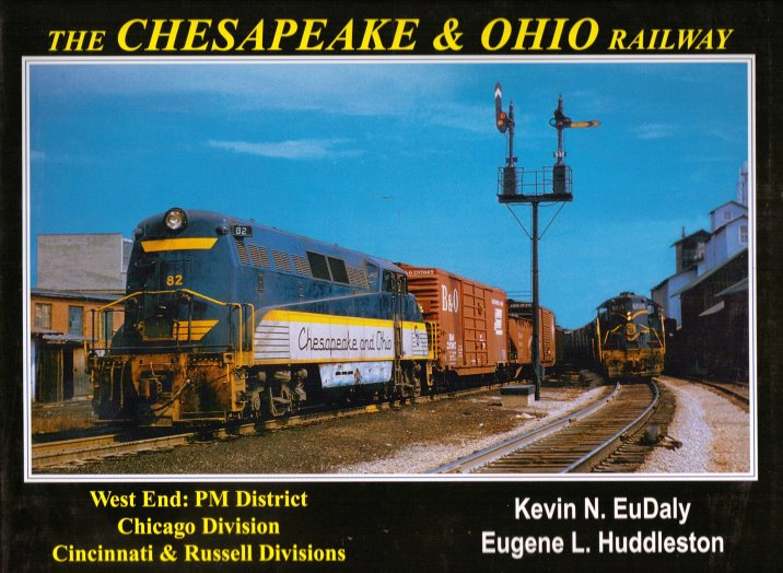 Image for Chesapeake and Ohio Railway, the :  West End -- PM District, Chicago Division, Cincinnati & Russell Divisions