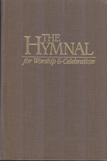 Image for Hymnal, The, for Worship and Celebration, Brown Cloth :  Containing Scriptures from the King James Version of the Holy Bible