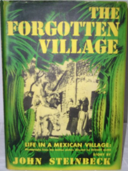 Image for Forgotten Village, the :  Life in a Mexican Village, with 136 Photograpgs from the Film of the Same Name