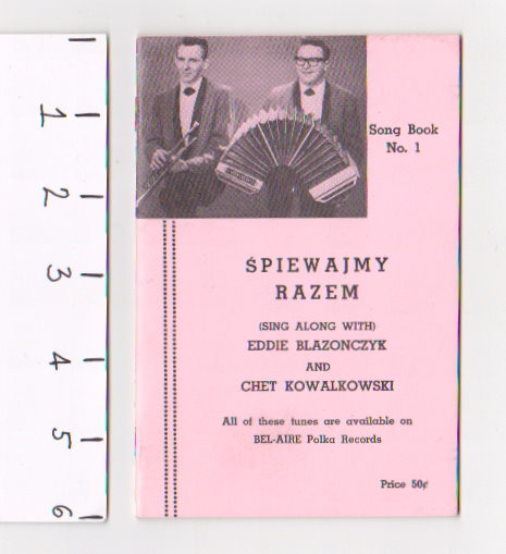 Image for Spiewajmy Razem Song Book Number 1 :  Sing Along with Eddie Blazonczyk and Chet Kowalkowski