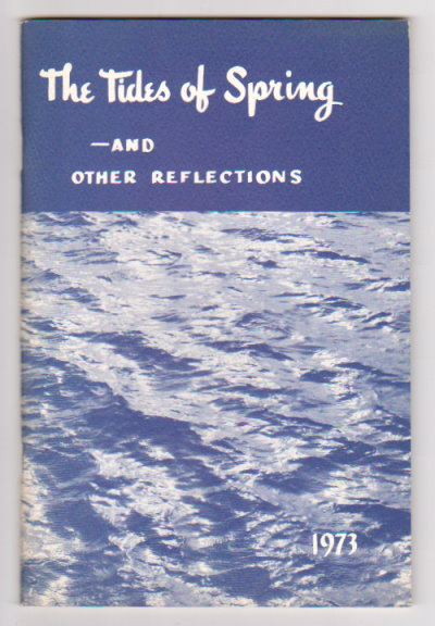 Image for Tides of Spring, the :  And Other Reflections, 1973