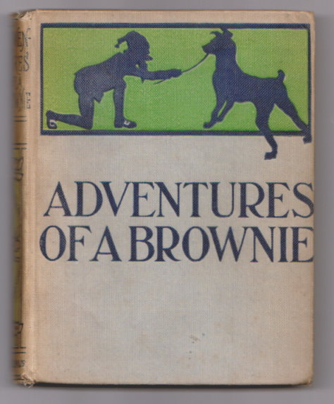 Image for Adventures of a Brownie, the :  As Told to My Child, with Eighteen Illustrations