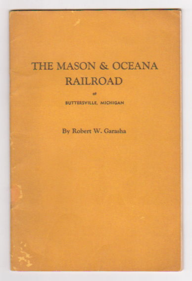 Image for Mason and Oceana Railroad, the :  Buttersville, Michigan