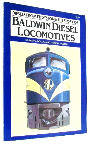 Image for Diesels from Eddystone :  The Story of Baldwin Diesel Locomotives