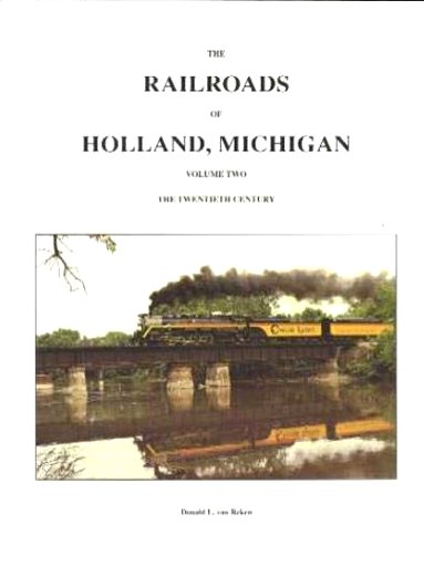 Image for Railroads of Holland, Michigan, The, Volume 2 :  The Twentieth Century (Signed)