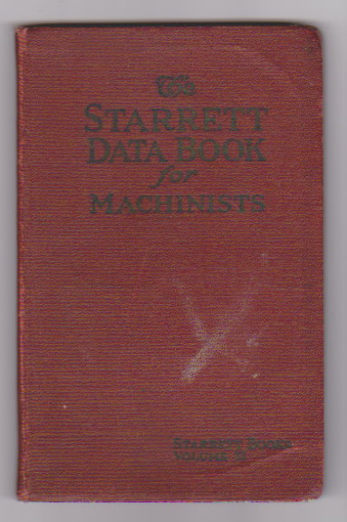 Image for Starrett Data Book for Machinists, Volume 2