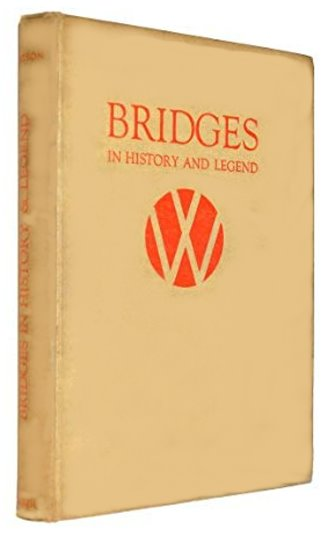 Image for Bridges in History and Legend