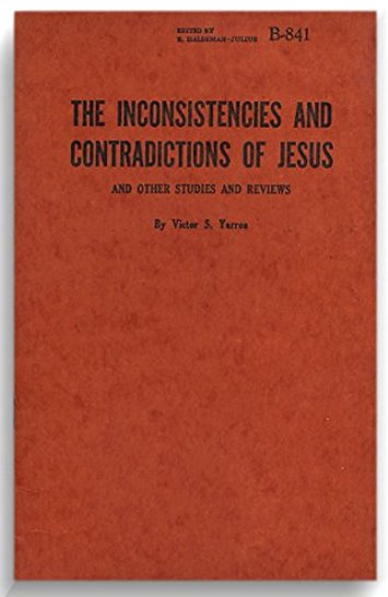 Image for Inconsistencies and Contradictions of Jesus, the :  And Other Studies and Reviews