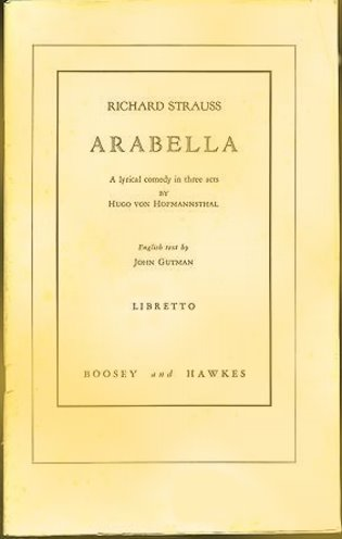 Image for Arabella, a Lyrical Comedy in Three Acts :  Libretto in Parallel German and English