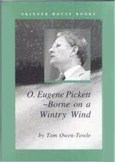 Image for O. Eugene Pickett :  Borne on a Wintry Day, Fourth President of the Unitarian Universalist Association