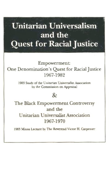 Image for Unitarian Universalism and the Quest for Racial Justice :  Empowerment 1967-1982, Black Empowerment Controversy 1967-1970