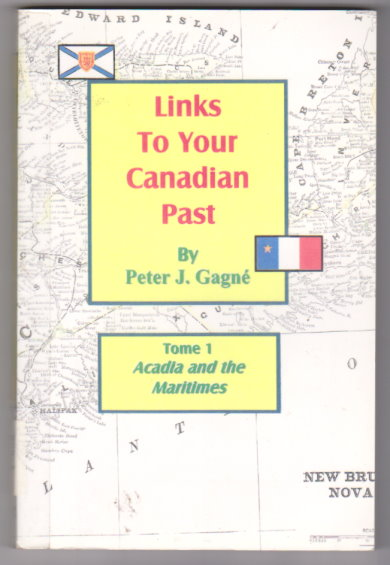 Image for Links to Your Canadian Past, Tome 1 :  Acadia and the Maritime Provinces