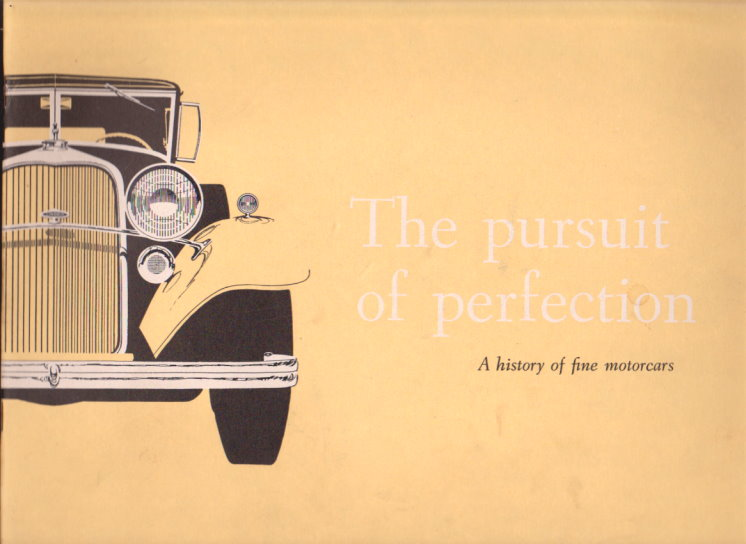 Image for Pursuit of Perfection, the :  A History of Lincoln and Continental Fine Motorcars