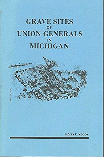 Image for Grave Sites of Union Generals in Michigan