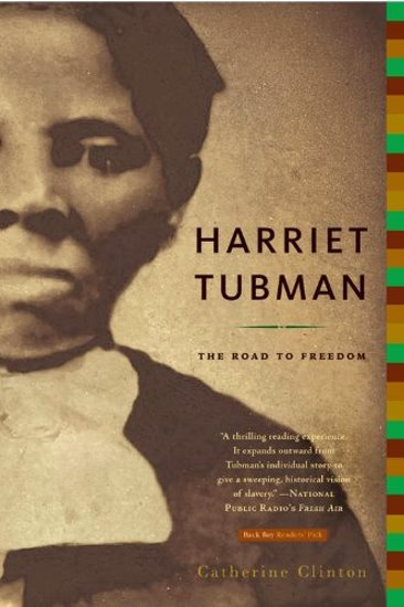 Image for Harriet Tubman :  The Road to Freedom