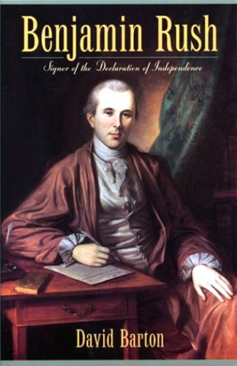 Image for Benjamin Rush :  Signer of the Declaration of Independence