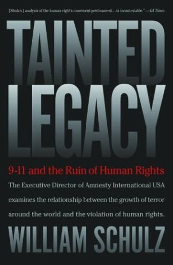 Image for Tainted Legacy :  9/11 and the Ruin of Human Rights (Signed)