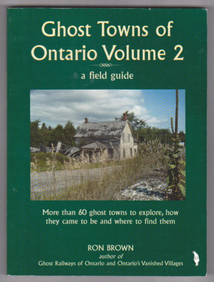 Image for Ghost Towns of Ontario, Volume 2 :  A Field Guide