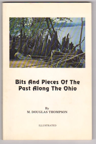 Image for Bits and Pieces of the Past Along the Ohio :  A Compiled Local History of the Tri-State