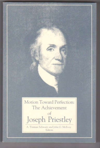 Image for Motion Toward Perfection :  The Achievement of Joseph Priestley