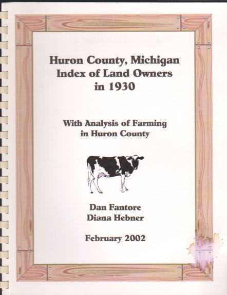 Image for Huron County, Michigan, Index of Land Owners in 1930 :  With Analysis of Farming in Huron County