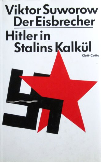 Image for Der Eisbrecher, Hitler in Stalins Kalkul :  The Icebreaker, Hitler in Stalin's Calculus