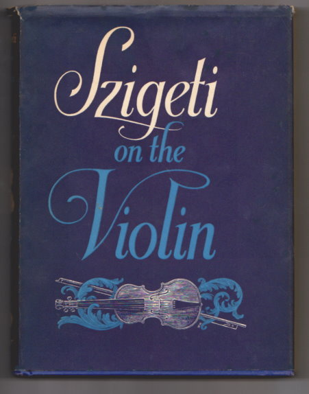 Image for Szigeti on the Violin
