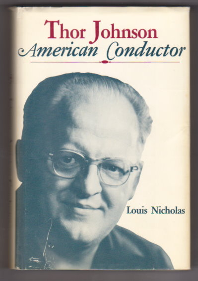Image for Thor Johnson :  American Conductor (Biography, with Ephemera)