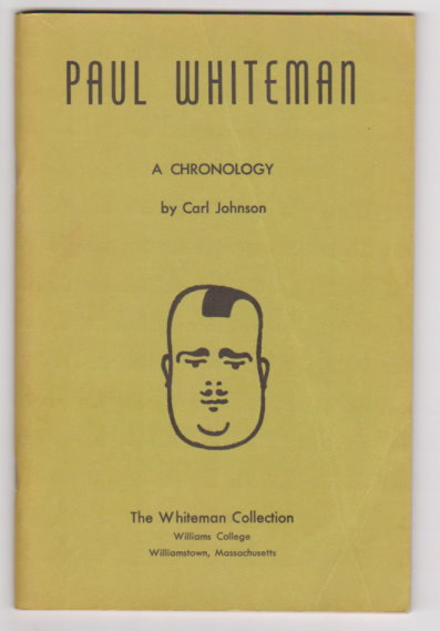 Image for Paul Whiteman 1890-1967 :  A Chronology