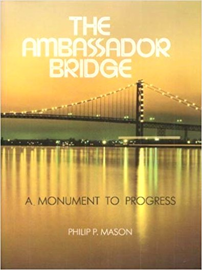 Image for Ambassador Bridge, the :  A Monument of Progress