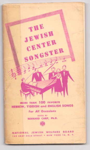 Image for Jewish Center Songster, the :  More Than 100 Favorite Hebrew, Yiddish and English Songs for all Occasions