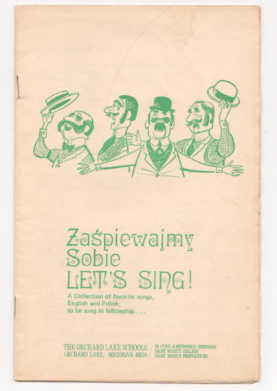 Image for Zaspiewajmy Sobie Let's Sing :  A Collection of Favorite Songs, English and Polish, to be Sung in Fellowship