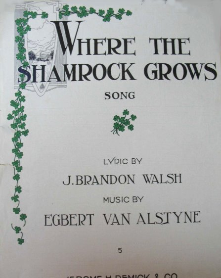 Image for Where the Shamrock Grows, Irish Song :  Sheet Music, 1916