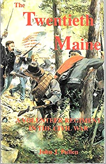 Image for Twentieth Maine, the :  A Volunteer Regiment in the Civil War