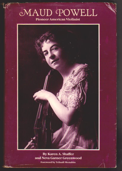 Image for Maud Powell :  Pioneer American Violinist (Signed)