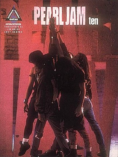 Image for Pearl Jam Ten, with Notes and Tablature :  Recorded Versions Guitar (Songbook)