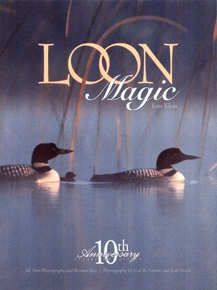 Image for Loon Magic :  10th Anniversary Collector Edition (Signed)
